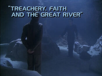 Treachery, Faith and the Great River title card