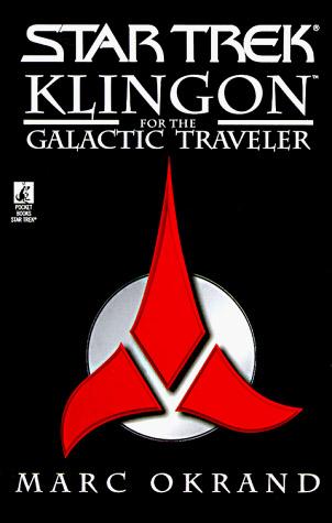 Klingon for the Galactic Traveler