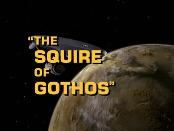The Squire of Gothos title card