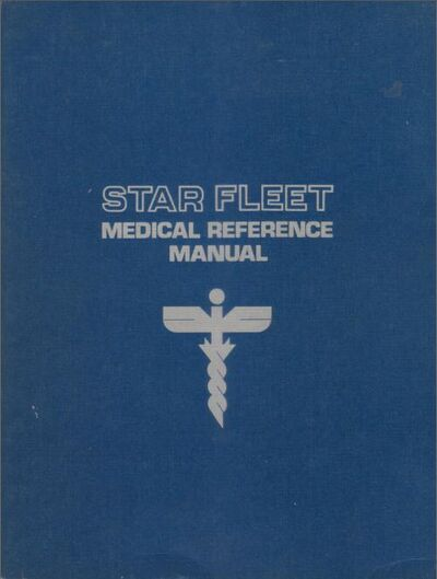 Star Fleet Medical Reference Manual