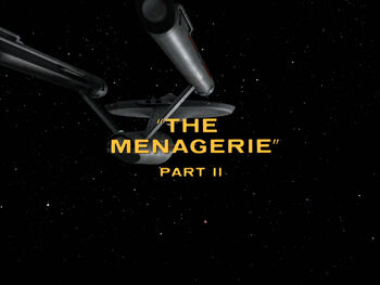 The Menagerie, Part II title card