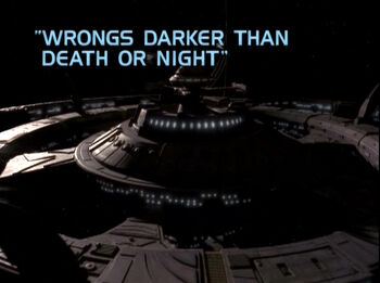 Wrongs Darker Than Death or Night title card