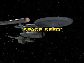 Space Seed (episode) | Memory Alpha | FANDOM powered by Wikia