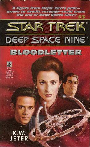 Star Trek DS9 - 03 - Bloodletter