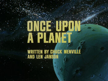 Once Upon a Planet title card