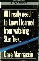 All I really need to know I learned from watching Star Trek MC