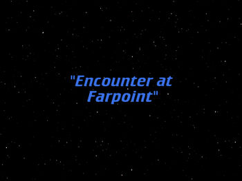 Encounter at Farpoint title card