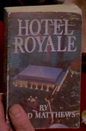 <i>Hotel Royale</i>, a novel by Todd Matthews