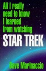 All I really need to know I learned from watching Star Trek UK SC