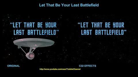 """TOS """"Let That Be Your Last Battlefield"""" - """"Le dilemme"""" - comparaison des effets spéciaux"""