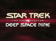 Deep Space Nine - Final Chapter