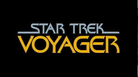 Star Trek Voyager - Main Title theme (HQ)