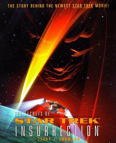 The Secrets of Star Trek Insurrection