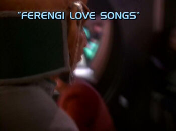 Ferengi Love Songs title card