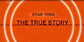 Star Trek The True Story opening title.jpg