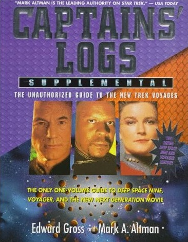 Captains Logs Supplemental - The Unauthorized Guide to the New Trek Voyages