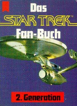 Das Star Trek Fan-Buch - 2. Generation