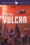 Hidden Universe Travel Guide Vulcan cover