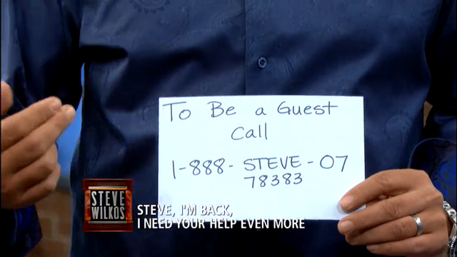 File:Call Steve Wilkos to be on the Show.png