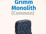 Grimm Monolith