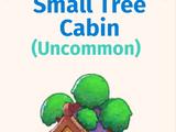 Small Tree Cabin