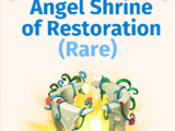 Angel Shrine of Restoration