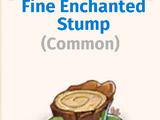 Fine Enchanted Stump