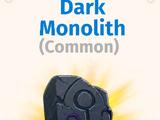 Dark Monoliths