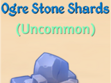 Ogre Stone Shards