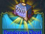 Dangerous Chest