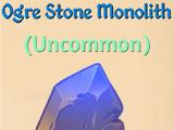 Ogre Stone Monolith