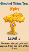 5 - Glowing Midas Tree