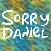 Sorry Daniel