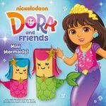 Dora and Mini Mermaids