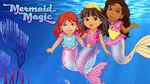 Dora Mermaid Magic
