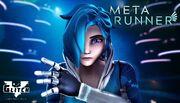 Meta Runner Episode 10
