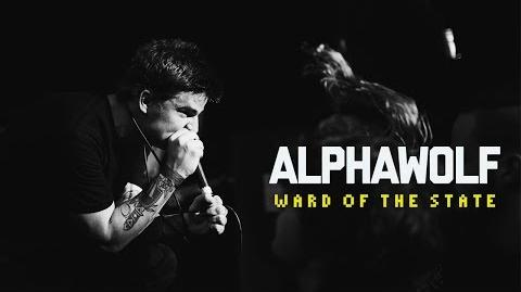 Alpha Wolf - Ward Of The State (Official Music Video)