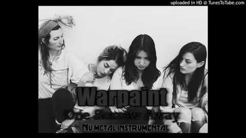 Warpaint One Sorrow Away (New nu metal instrumental song 2018)