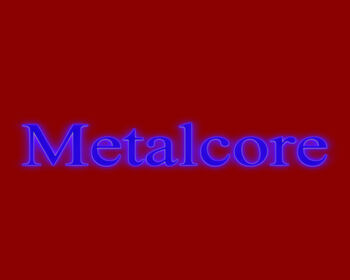 Metalcore Music