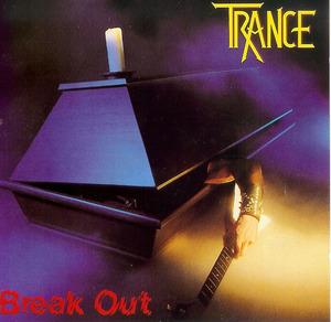 Trance - Beak out