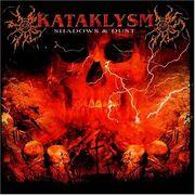 Kataklysm - Shadows & Dust