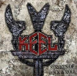 Keel - Streets of Rock'n Roll