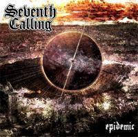 Seventh Calling - Epidemic