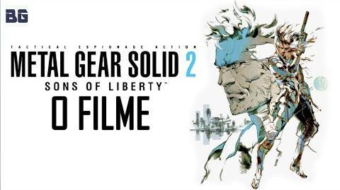 Metal Gear Solid 2 Sons of Liberty - O Filme (Legendado)