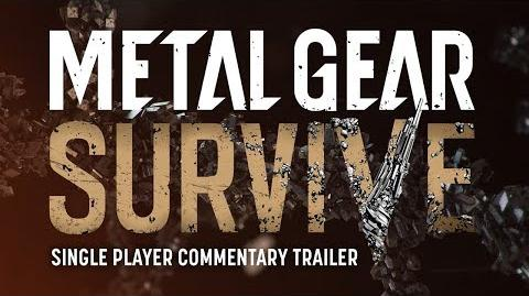 Official METAL GEAR SURVIVE SINGLE PLAYER COMMENTARY TRAILER KONAMI (ESRB)