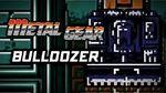 Metal Gear (PS3) - Bulldozer Boss Battle Gameplay Playthrough (Part 6)