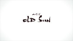 Act 5 - Old Sun