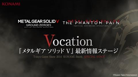 【TGS2014】METAL GEAR SOLID V THE PHANTOM PAIN Special Stage -Vocation- (『MGSV』最新情報紹介)