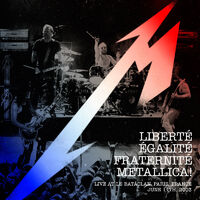Liberté, Egalité, Fraternité, Metallica! (live album)
