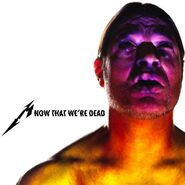Now That We're Dead (single)